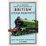 O.S. Nock's Pocket Encyclopedia of British Steam Railways by O.S.Nock