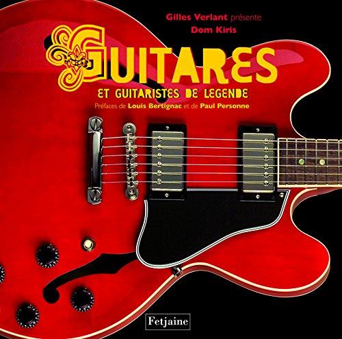 Guitares et guitaristes de légende par Dom Kiris