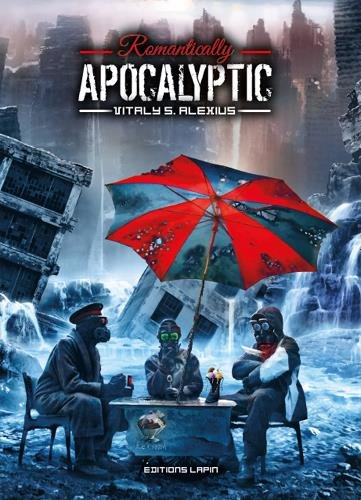 Romantically Apocalyptic par Vitaly S. Alexius