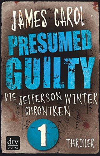 Presumed Guilty Schuldig Bis Zum Beweis Des Gegenteils Die