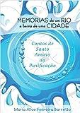 Memórias de um rio a beira de uma cidade. Contos de Santo Amaro da Purificação. (Portuguese Edition)