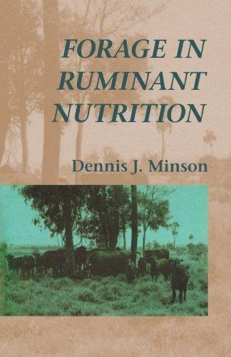 Forage in Ruminant Nutrition by Dennis J. Minson (1990-11-28) par Dennis J. Minson