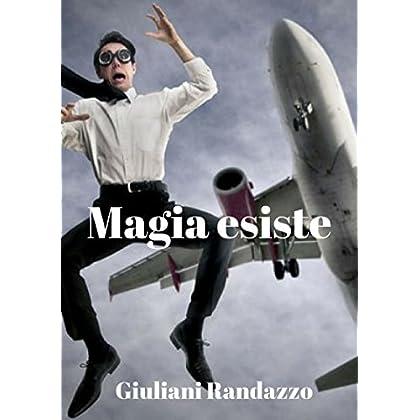 Magia Esiste