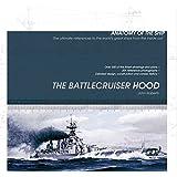 The Battlecruiser Hood (Anatomy of the Ship)