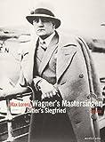 Max Lorenz - Wagner's Meistersinger/Hitler's Siegfried (+ CD)