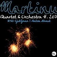 Martinu: Concerto for String Quartet & Orchestra H. 207