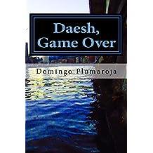 Daesh, Game Over (Crimen Perfecto nº 6)