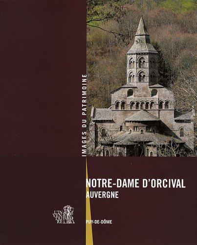 Notre-Dame d'Orcival : Auvergne