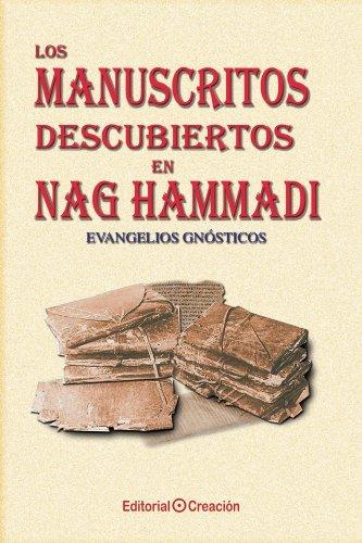 Los manuscritos descubiertos en Nag Hammadi: Evangelios gnósticos por Jesús García Consuegra González