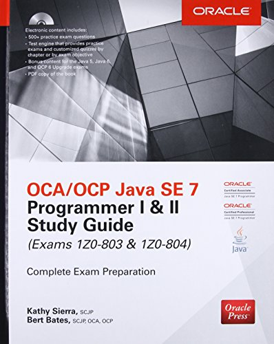 7 Se Java (OCA/OCP Java SE 7 Programmer I & II Study Guide (Exams 1Z0-803 & 1Z0-804) (Certification Press))