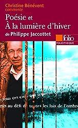 Poésie et À la lumière d'hiver de Philippe Jaccottet (Essai et dossier)