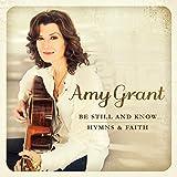Be Still & Know:Hymns & Faith