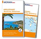 MERIAN live! Reiseführer Kreuzfahrt westliches Mittelmeer: Mit Kartenatlas im Buch und Extra-Karte zum Herausnehmen - Holger Wolandt