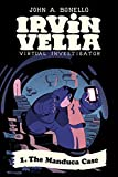 The Manduca Case (Irvin Vella, Virtual Investigator Book 1) (English Edition)