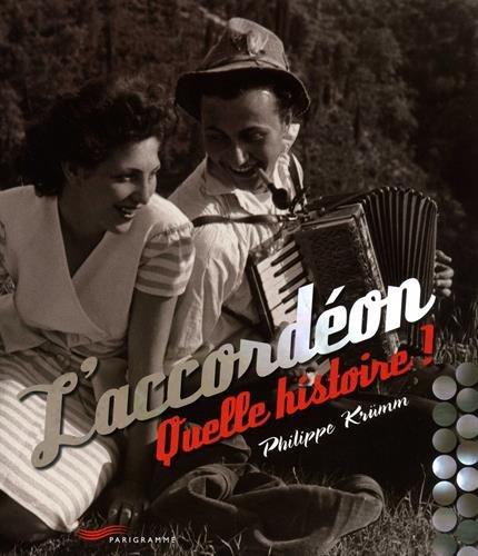 L'accordéon - quelle histoire ! par Collectif