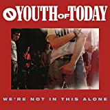 We're Not In This Alone [Explicit]