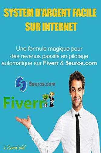 Gagner de l'argent sur internet POUR LES FLEMMARDS: Comment faire de l'arbitrage sur les sites de freelance Fiverr & 5euros.com