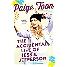 The Accidental Life of Jessie Jefferson (Jessie Jefferson Novels Book 1) (English Edition)