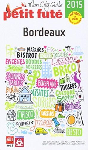 Petit Futé Bordeaux