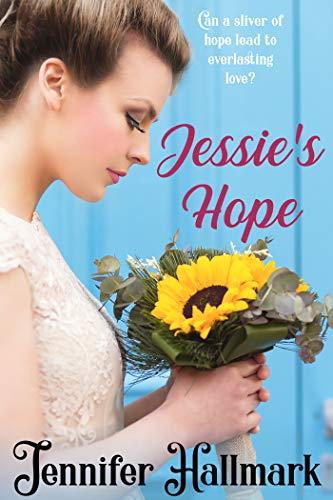 Jessie\'s Hope (English Edition)