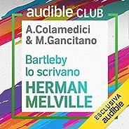 Bartleby lo scrivano: Audible Club seconda stagione 9