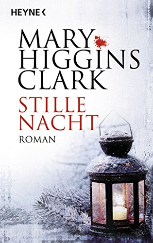 Stille Nacht: Roman (German Edition) eBook: Mary Higgins Clark ...