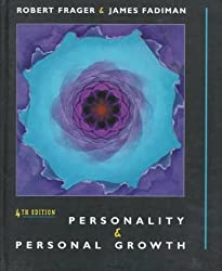 Personality and Personal Growth 4th edition by Frager, Robert, Fadiman, James (1997) Hardcover