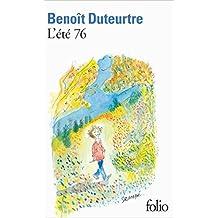L'été 76 de Benoît Duteurtre ( 23 mai 2013 )