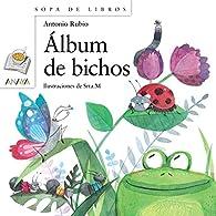 Álbum de bichos  - Sopa De Libros) par Antonio Rubio