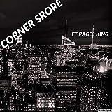 Corner Store [Explicit]