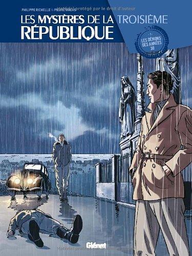 Les Mystères de la 3e République - Tome 01 : Les démons des années 30