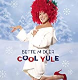 Cool Yule by Bette Midler (2006-10-09)