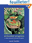 Embodied Progress: A Cultural Account...