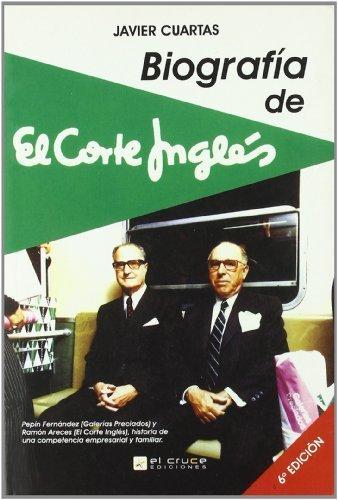 biografia-de-el-corte-ingles-6ed-de-cuartas-javier-2010-tapa-blanda