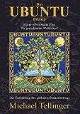 Das UBUNTU Prinzip: Ein revolutionärer Plan für gerechteren Wohlstand