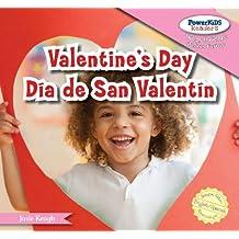 Valentine's Day/Dia de San Valentin (Powerkids Readers: Happy Holidays!/!Felices Fiestas!)