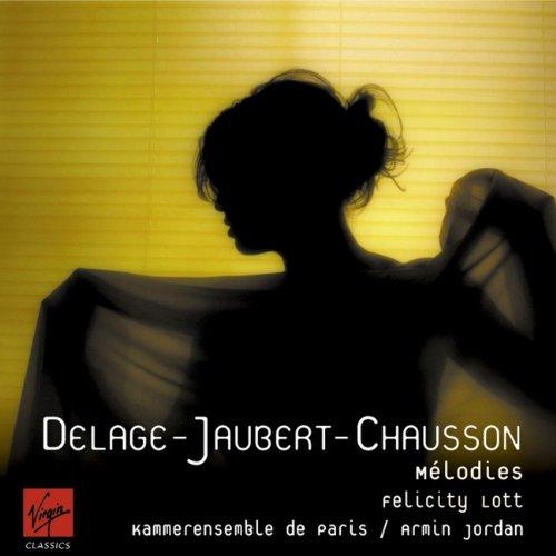 delage-jaubert-chausson-melodies