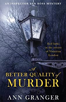 A Better Quality of Murder: (Inspector Ben Ross 3) by [Granger, Ann]