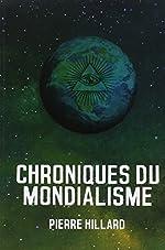 Chroniques du mondialisme de Pierre Hillard