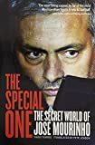 The Special One: The Secret World of Jose Mourinho