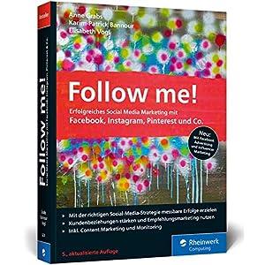 517eZ3hgEOL. SS300  - Follow me!: Erfolgreiches Social Media Marketing mit Facebook, Instagram und Co. Der Bestseller in der neuen 5. Auflage