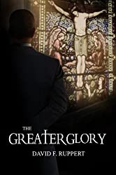 The Greater Glory