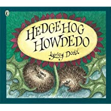 Hedgehog Howdedo (Puffin Picture Books)