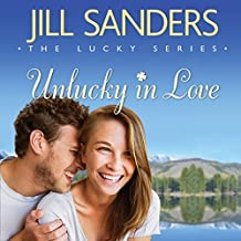 Unlucky in Love: The Lucky Series, Book 1