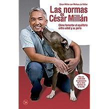 Las normas de César Millán (bolsillo) (FORMATO GRANDE, Band 730014)
