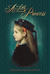 A Little Princess by Frances Hodgson Burnett (2015-01-10)