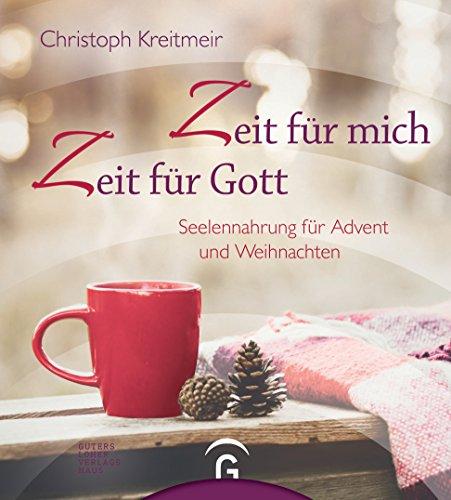 Cover des Mediums: Zeit für mich - Zeit für Gott