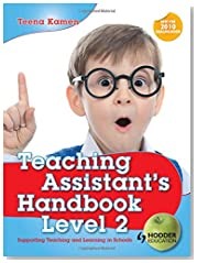 Teaching Assistant\'s Handbook for Level 2: Supporting Teaching and Learning in Schools