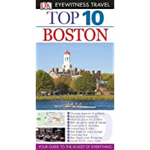 Top 10 Boston [With Pull-Out Map] (DK Eyewitness Top 10 Travel Guides)