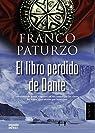 El libro perdido de Dante par Paturzo